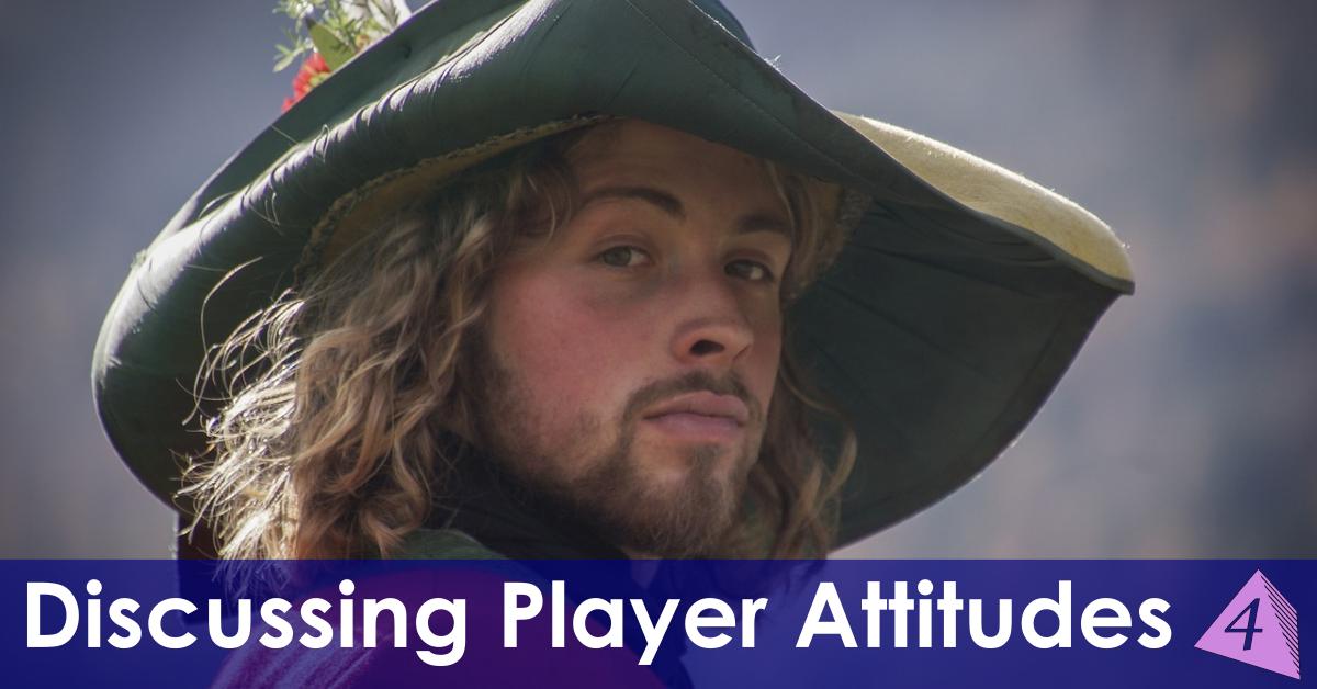 Discussing Player Attitudes